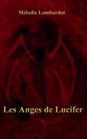 Les anges de Lucifer - Couverture - Format classique