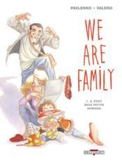 We are family t.1 ; il était deux petits hommes - Couverture - Format classique