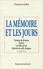 La mémoire et les jours (3e édition) - Couverture - Format classique
