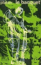 Le Banquet Ou De L'Amour. Collection : Idees N° 282 - Couverture - Format classique