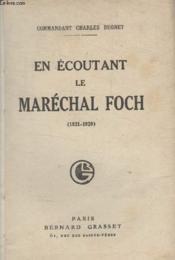 En Ecoutant Le Marechal Foch. - Couverture - Format classique
