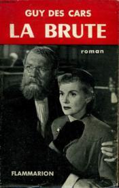La Brute. - Couverture - Format classique