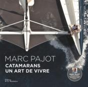 Catamarans, un art de vivre - Couverture - Format classique