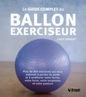Le guide complet du ballon exerciseur - Couverture - Format classique