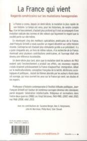 La France qui vient ; regards américains sur les mutations hexagonales - 4ème de couverture - Format classique