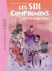 Les six compagnons t.3 ; les six compagnons et l'étrange traffic - Couverture - Format classique