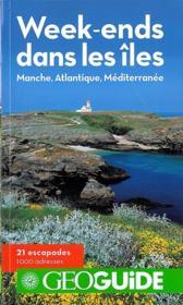 GEOGUIDE ; week-ends dans les îles ; Manche, Atlantique, Méditerranée - Couverture - Format classique