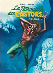 La patrouille des castors ; INTEGRALE VOL.5 ; 1971-1975 - Couverture - Format classique