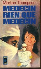 Medecin, Rien Que Medecin - Not As A Stranger - Couverture - Format classique