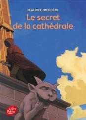 Le secret de la cathédrale - Couverture - Format classique