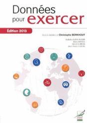 Données pour exercer (édition 2013) - Couverture - Format classique