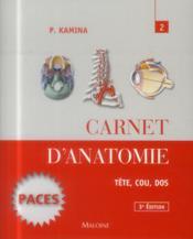 Carnet d'anatomie. t2: tete, cou, dos, 3e ed. - Couverture - Format classique