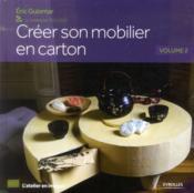Creer son mobilier en carton t.2 - Couverture - Format classique