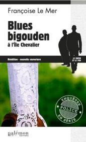 Le Gwen et Le Fur T.5 ; blues bigouden à l'île Chevalier - Couverture - Format classique