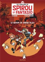 Les aventures de Spirou et Fantasio T.54 ; le groom de Snipper Alley - Couverture - Format classique