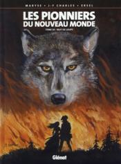 Les pionniers du Nouveau Monde T.20 ; nuit de loups - Couverture - Format classique