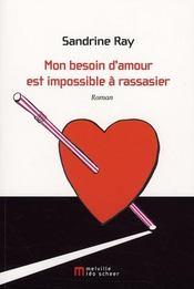 Mon besoin d'amour est impossible à rassasier - Intérieur - Format classique