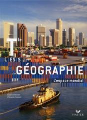 Géographie ; terminale L, ES, S ; livre de l'élève (édition 2008) - Couverture - Format classique