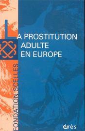 La prostitution adulte en europe - Intérieur - Format classique