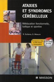 Ataxies et syndromes cérébelleux ; rééducation fonctionnelle, ludique et sportive - Couverture - Format classique