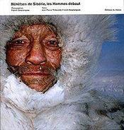 Nenetses De Siberie, Les Hommes Debout - Intérieur - Format classique