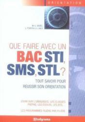 Que faire avec un bac sti sms stl ? (6e édition) - Couverture - Format classique