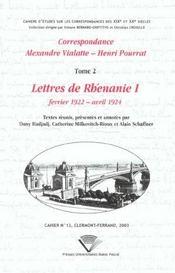Correspondance Alexandre Vialatte - Henri Pourrat, 1916-1959. Tome Ii : Lettres De Rhenanie I, Fevr - Intérieur - Format classique