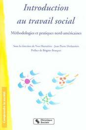 Introduction au travail social methodologies et pratiques nord-americaines - Intérieur - Format classique
