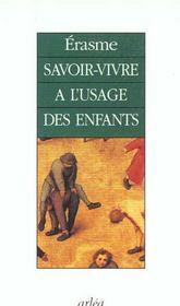 Savoir-Vivre A L'Usage Des Enfants - Intérieur - Format classique
