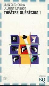 Theatre quebecois i - Couverture - Format classique