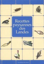 Recettes paysannes des Landes - Couverture - Format classique
