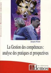 La gestion des compétences ; analyse des pratiques et prospectives - Intérieur - Format classique