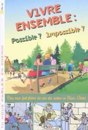 Vivre ensemble : possible ? impossible ? t.1 - Couverture - Format classique