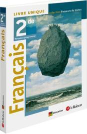 PASSEURS DE TEXTES ; français ; 2nde ; livre de l'élève (édition 2011) - Couverture - Format classique