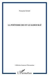 La poétesse Sei et le samouraï - Couverture - Format classique