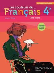 Les Couleurs Du Francais 4eme Livre De L Eleve Edition 2011 Olivier Himy