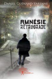 Amnesie Retrograde - Couverture - Format classique