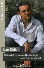 Méthode expresse de numérologie par le tarot de Marseille - Couverture - Format classique