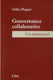 Gouvernance Collaborative - Un Antimanuel - Couverture - Format classique