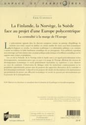 La Finlande, la Norvège, la Suède face au projet Europe polycentrique - 4ème de couverture - Format classique