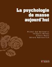 La psychologie de masse aujourd'hui - Couverture - Format classique