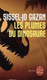 Les plumes du dinosaure - Couverture - Format classique
