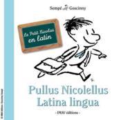 Le petit Nicolas en latin ; le petpullus Nicolellus latina lengua - Couverture - Format classique