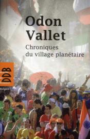 Chroniques du village planétaire - Couverture - Format classique