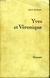 Yves Et Veronique. - Couverture - Format classique