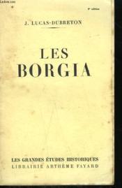 Les Borgia. - Couverture - Format classique