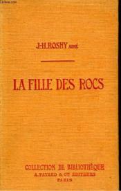 La Fille Des Rocs. Collection De Bibliotheque N° 32. - Couverture - Format classique