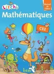 LITCHI ; mathématiques ; CE2 ; livre de l'élève - Couverture - Format classique
