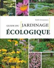 Le guide du jardinage écologique - Couverture - Format classique