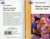 Future Maman Cherche Mari - Regarding Rita - Couverture - Format classique